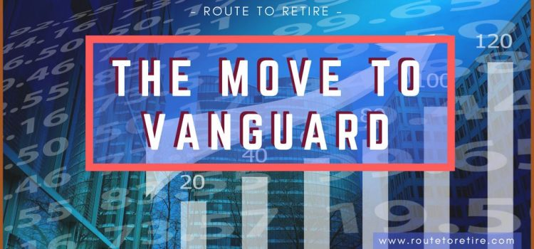 The Move to Vanguard… Bye, Bye TD Ameritrade!