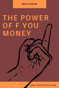 The Power of FU Money