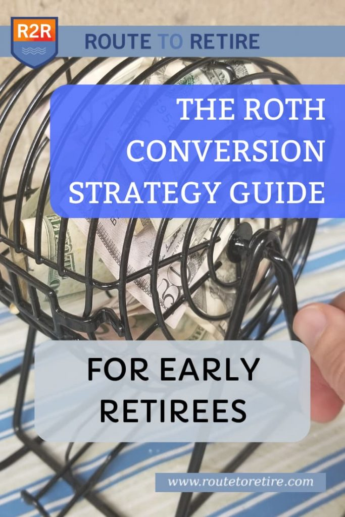 The Roth Conversion Strategy Guide for Early Retirees