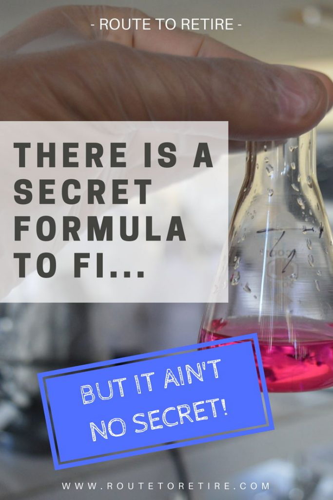 There Is a Secret Formula to FI, but It Ain't No Secret