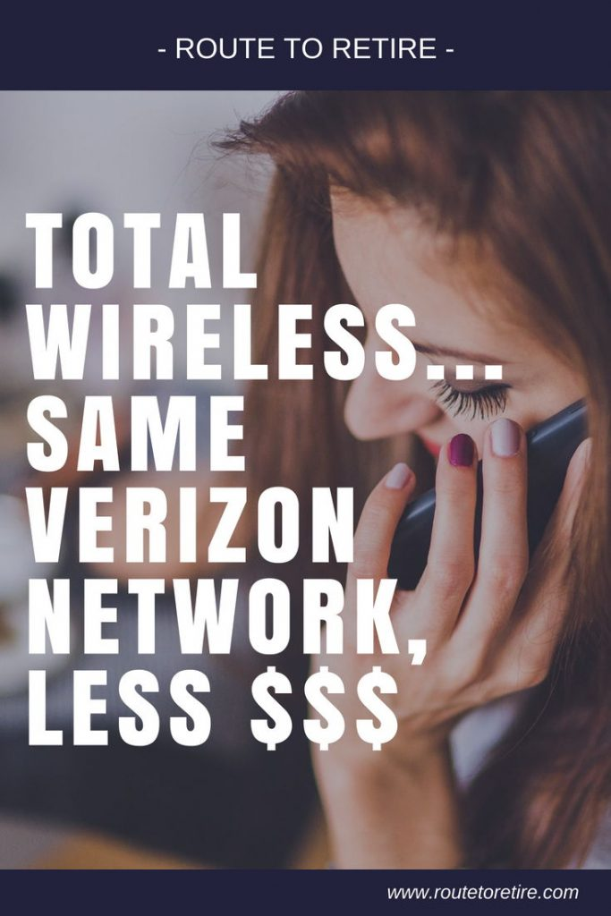 Total Wireless... Same Verizon Network, Less $$$