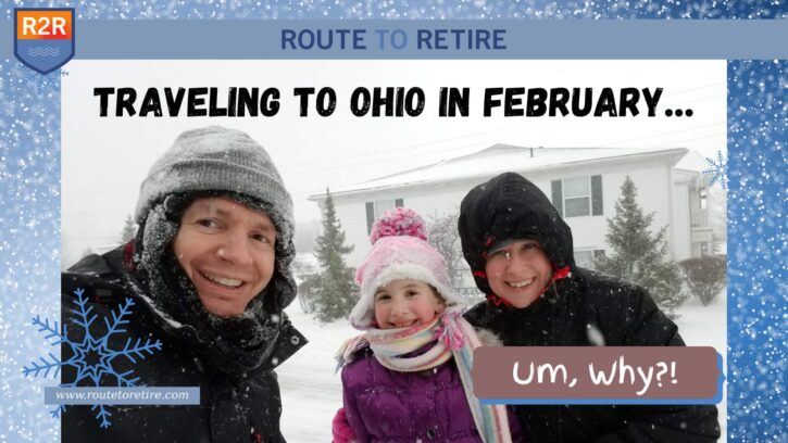 Traveling to Ohio in February… Um, Why?!