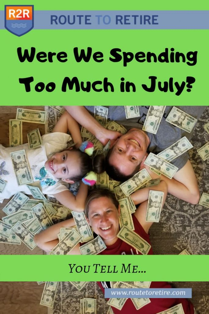 Were We Spending Too Much in July? You Tell Me…