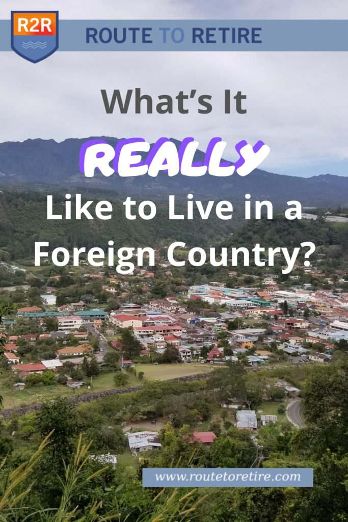 What's It REALLY Like to Live in a Foreign Country?