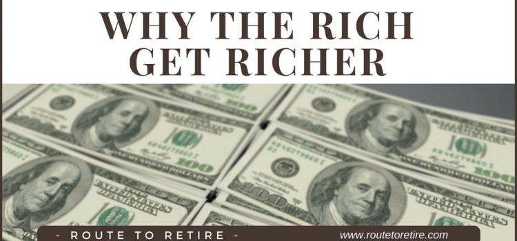 Why the Rich Get Richer