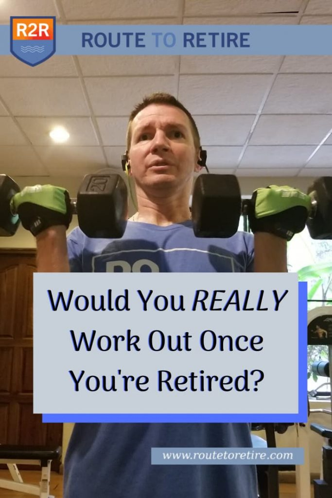 Would You REALLY Work Out Once You're Retired?